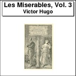 Les Miserables, Volume 3 Thumbnail Image