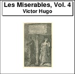 Les Miserables, Volume 4 Thumbnail Image