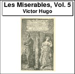 Les Miserables, Volume 5 Thumbnail Image