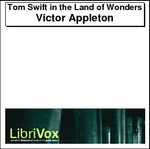 Tom Swift in the Land of Wonders Thumbnail Image