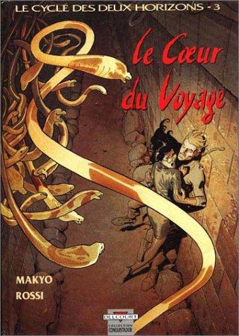 Image for Le coeur du voyage (French Edition)