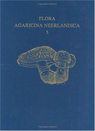 Download Flora Agaricina Neerlandica – Volume 5 (p)
