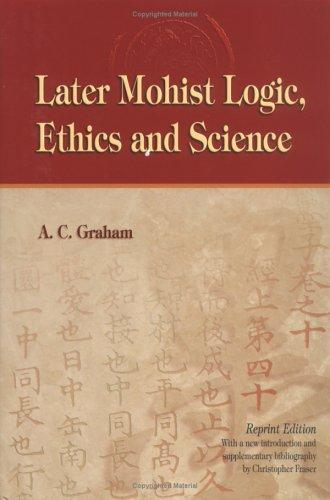 Download Later Mohist Logic, Ethics and Science