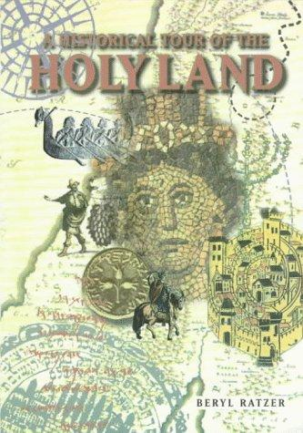 A Historical Tour of the Holyland