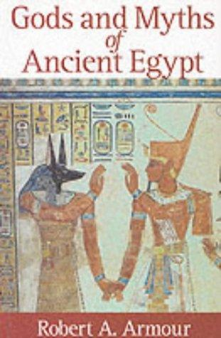 Download Gods and Myths of Ancient Egypt