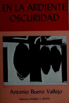 En la ardiente oscuridad by Antonio Buero Vallejo