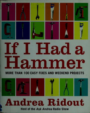 Cover of: If I had a hammer | Andrea Ridout
