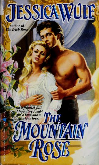 Cover of: The Mountain Rose | Jessica Wulf
