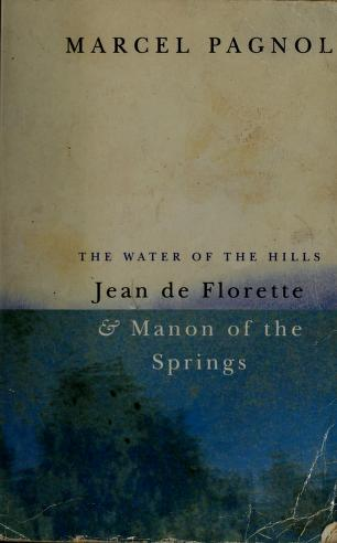 Cover of: The water of the hills | Marcel Pagnol
