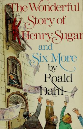 Cover of: The wonderful story of Henry Sugar, and six more | Roald Dahl