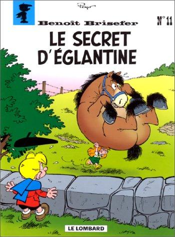 Le secret d'Eglantine by