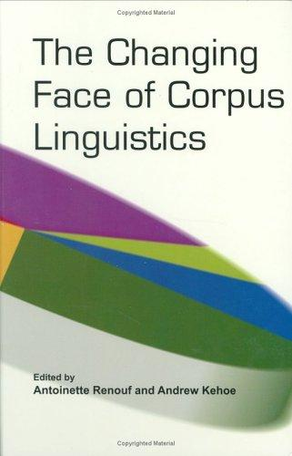 The changing face of corpus linguistics by