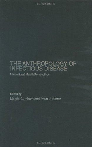 Anthropology of Infectious Disease by Peter J. Brown