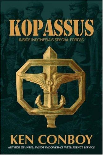 Kopassus by Kenneth J. Conboy