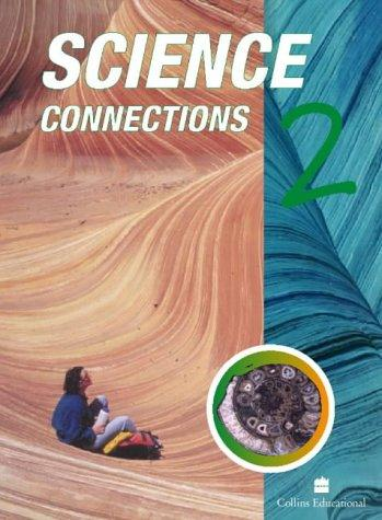 Science Connections (Science Connections) by Arthur Harwood, Jane Taylor, Ian Pritchard, Rebecca Smith, Alison Hillman, Chris Tyndale-Biscoe